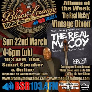 The Blues Lounge Radio Show feat Alex Dixon from Vintage Dixon (Grandson of Willie Dixon)