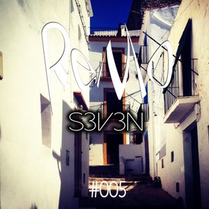Remo S3V3N #005 Podcast