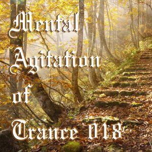 Mental Agitation of Trance 018 October 2012