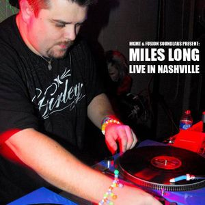 Miles Long - Live From Heaven & Hell (Nashville, TN 1/22/11)