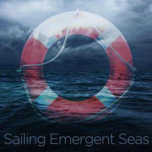 Sailing Emergent Seas
