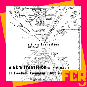A 6 km Transition with Methexis on FCR 04.04.20