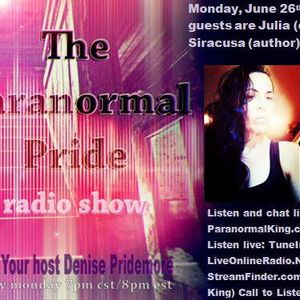 The Paranormal Pride-Julia and Phil Siracusa - 6-26-2017