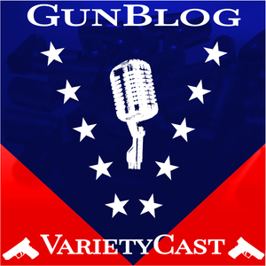 EP125 GunBlog VarietyCast - Forbidden Thoughts, Lack of Sleep, and Voicemails