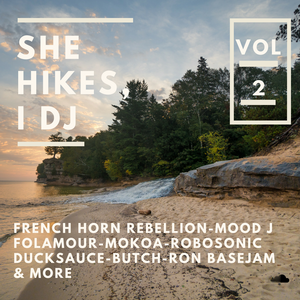 She Hikes, I DJ - Vol. 2 (JayeL Audio Mix)