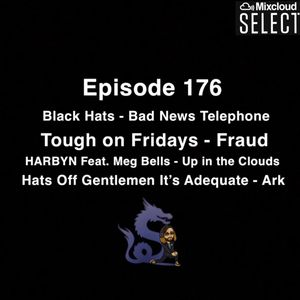 The DJ Struth Mate Show - Episode 176