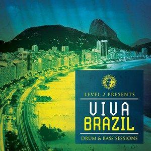 Level 2 Presents Viva Brazil Mix