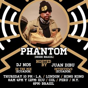 Only In Latin America Radio Show - DJ NO5 & Bura - Episodio #40 - Phantom (Brasil)