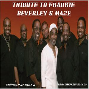 NIGEL B (TRIBUTE TO FRANKIE BEVERLEY & MAZE)