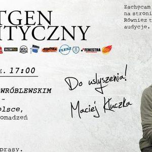 Rentgen Polityczny 19.06: dr B. Wróblewski/ Olga Mazurek