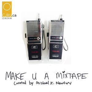 MAKE U A MIXTAPE - THE WALKIE TALKIE