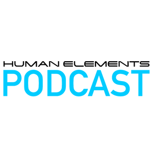 "Human Elements Podcast #23 - Makoto ""Souled Out"" Special"