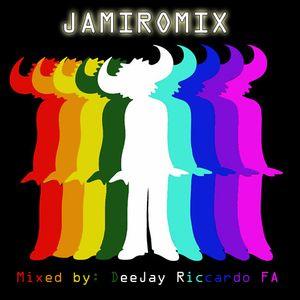 JAMIROMIX mixed by DeeJay Riccardo FA
