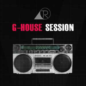 #G-HOUSE SESSION