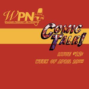 Comic Talk Episode #12