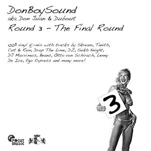 DonBoySound - Round 3 (Final Round)