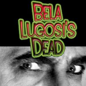 Bela Lugosi's Dead 14feb2012
