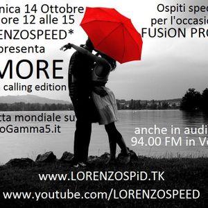LORENZOSPEED presents AMORE Radio Show Domenica 14 Ottobre 2012 with FUSiON PROJECT