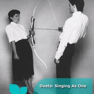 Duets: Singing As One