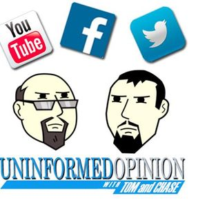 Uninformed Opinion with Tom & Chase - Episode 15