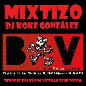 DJ Koke González - Mixtizo (El sonido del Buena Vistilla Club Social)