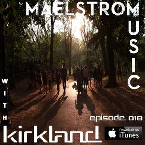 Maelstrom Music Episode 018