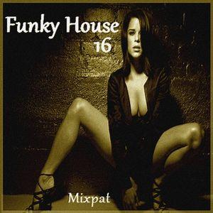 Funky House 16