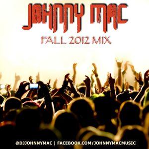 Johnny Mac - Fall 2012 Mix / Beezo Contest Mix
