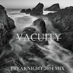 Vacuity - Freaknight Invitational Mix