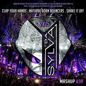 David Guetta Vs Kuban & Neitan Vs Kill The Buzz - Clap Your Hands Bouncers Shake (Da Sylva Mashup)