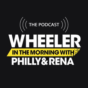 Wheeler in the Morning with Philly and Rena – The podcast – Aug 3 2016