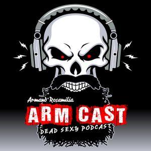 Arm Cast Podcast: Episode 224 - Vasquez