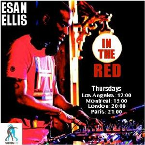 ESAN ELLIS  - IN THE RED EP 50 on MotionFM.com