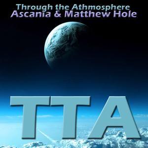 Ascania & Matthew Hole - Through the Atmosphere #4