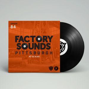 Factory Sounds Episode 84 [1.25.17]