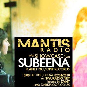 Mantis Radio 058 + Subeena