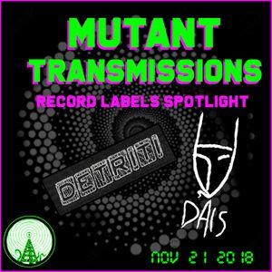 Mutant Transmissions Nov 22 Detriti and Dais Records spotlight + new tracks