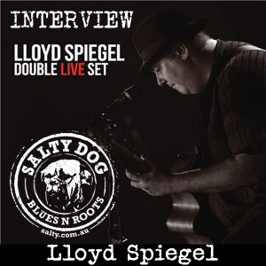 Lloyd Spiegel 'Double Live Set' - Salty Interview (June 2015)