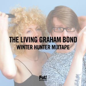 The Living Graham Bond - Winter Hunter Mixtape