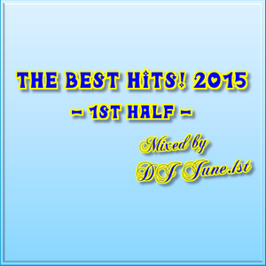 The Best Hits! 2015 - 1st Half -