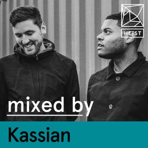 Heist Podcast #22 | Kassian