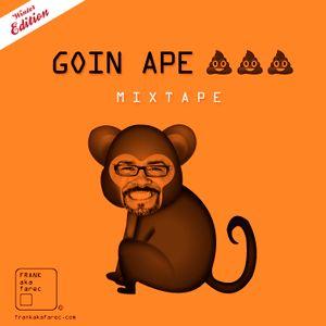 Goin' Ape S#*t
