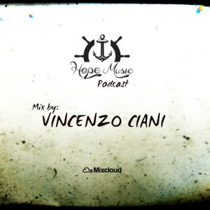 The new Podcast Hope Music _Vincenzo Ciani_