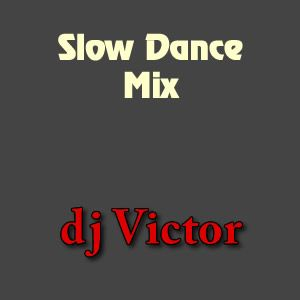Slow Dance Mix