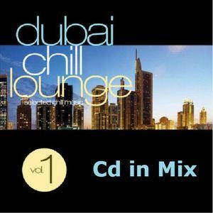 Dubai Chill Lounge Vol.1  (Cd in Mix)