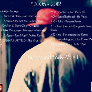 Collection :  #2006 - 2012 BustaphortProds#Vol#1