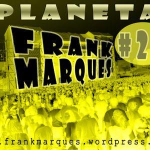 Planeta FrankMarques #24