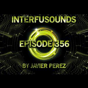 Javier Pérez - Interfusounds Episode 356 (July 09 2017)