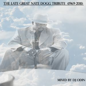 Nate Dogg Tribute Mix Part 1