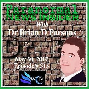 Paranormal News Insider with Dr. Brian Parsons_20170530_315